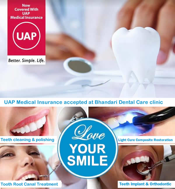 UAP Medical Insurance coverage accepted by Bhandari Dental Care0