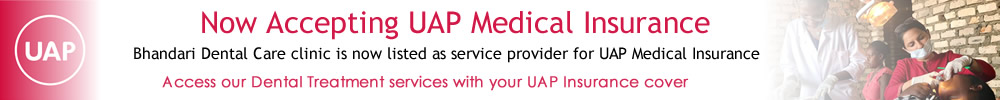 Accepting UAP Medical Insurance Covered clients at Bhandari Dental Clinic2